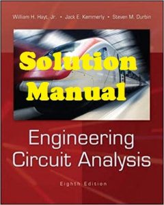 Solution Manual Engineering Circuit Analysis 8th edition William Hayt