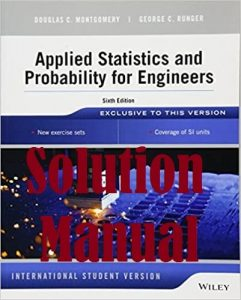 Solution Manual Applied Statistics and Probability for Engineers 6th International Student Version Douglas Montgomery