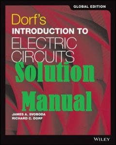 Solution Manual Dorf's Introduction to Electric Circuits 9th Global Edition by Richard Dorf and James Svoboda