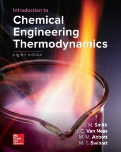 Introduction to Chemical Engineering Thermodynamics 8th edition Smith and Van Ness