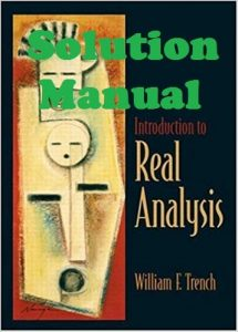 Solution Manual Introduction to Real Analysis William Trench