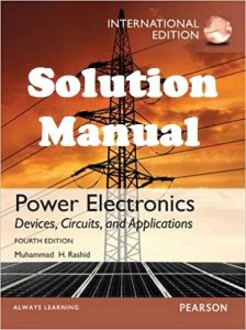 Solution Manual Power Electronics Handbook 4th edition International Edition Muhammad Rashid