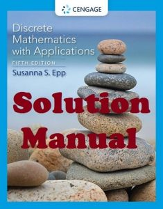 Solution Manual and Test Bank Discrete Mathematics with Applications 5th edition Susanna Epp
