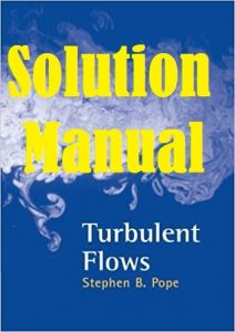 Solution Manual Turbulent Flows Stephen Pope