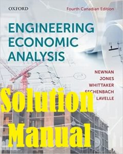 Solution Manual Engineering Economic Analysis 4th Canadian Edition by Newnan and Jones