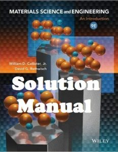 Solution Manual Materials Science and Engineering 9th edition William Callister