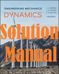 Solution Manual Dynamics 9th Edition Meriam & Kraige