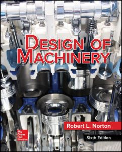 Download Design of Machinery 6th edition by Robert Norton
