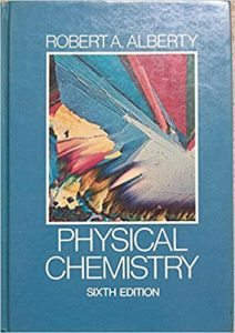 Download Physical Chemistry 6th edition by Alberty