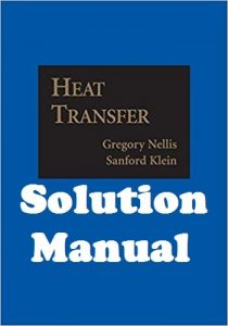 Solution Manual Heat Transfer Gregory Nellis & Sanford Klein