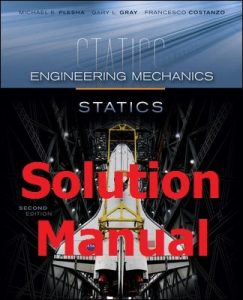 Solution Manual for Statics by Plesha and Gray