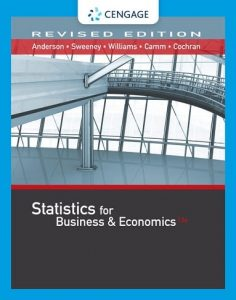 Statistics for Business and Economics 13th edition David Anderson, Dennis Sweeney