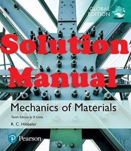 Solution Manual Mechanics of Materials in SI Units 10th Edition Global Edition Russell Hibbeler