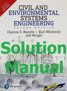 Solution Manual Civil and Environmental Systems Engineering 2nd edition by Revelle & Whitlatch