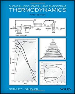 Chemical, Biochemical, and Engineering Thermodynamics 5th edition Stanley Sandler