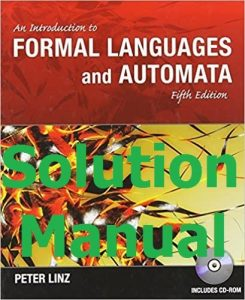 Solution Manual Introduction to Formal Languages and Automata 5th edition by Peter Linz
