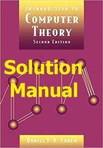 Solution Manual Introduction to Computer Theory 2nd edition Daniel Cohen