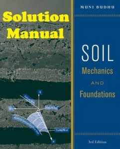 Solution Manual Soil Mechanics and Foundations 3rd edition Muni Budhu