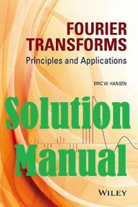 Solution Manual Fourier Transforms Eric Hansen