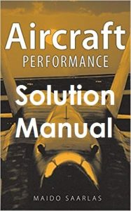 Solution Manual Aircraft Performance Maido Saarlas