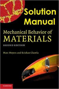 Solution Manual Mechanical Behavior of Materials 2nd edition Marc Meyers, Krishan Kumar Chawla