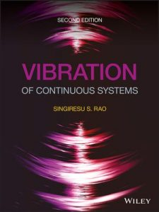 Vibration of Continuous Systems 2nd edition Singiresu Rao