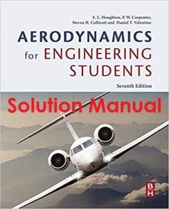 Solution Manual Aerodynamics for Engineering Students 7th edition Houghton, Carpenter