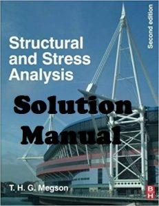 Solution Manual Structural and Stress Analysis 2nd edition Megson
