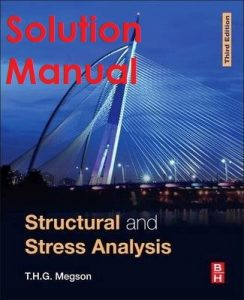Solution Manual Structural and Stress Analysis 3rd edition Megson