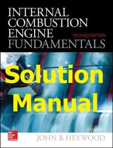 Download Solution Manual Internal Combustion Engines Fundamentals 2nd edition by Heywood