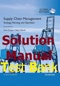 Test Bank Supply Chain Management 6th Edition by Chopra & Meindl