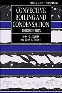 Convective Boiling and Condensation by Collier and Thome