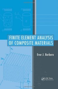 Finite Element Analysis of Composite Materials Ever Barbero