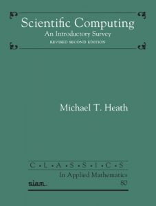Scientific Computing 2nd edition Michael Heath