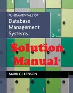 Solution Manual Fundamentals of Database Management Systems Mark Gillenson