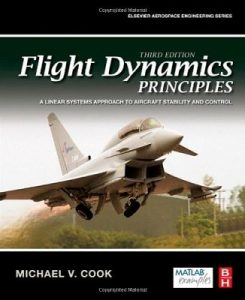 Flight Dynamics Principles 3rd Edition Michael Cook