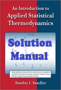 Solution Manual An Introduction to Applied Statistical Thermodynamics Stanley Sandler