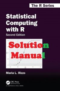 Solution Manual Statistical Computing with R 2nd Edition Maria Rizzo