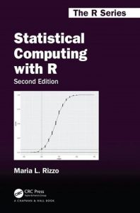 Statistical Computing with R 2nd edition Maria Rizzo