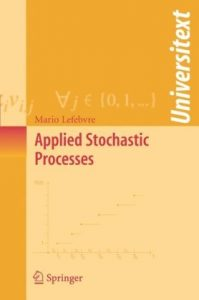 Applied Stochastic Processes Mario Lefebvre