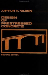 Design of Prestressed Concrete Arthur Nilson