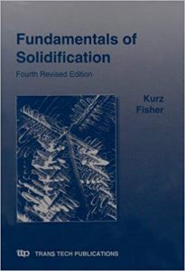 Fundamentals of Solidification Kurz