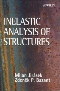Inelastic Analysis of Structures Milan Jirasek