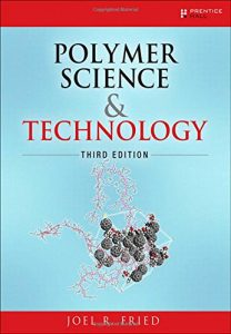 Polymer Science and Technology 3rd edition Joel Fried