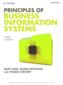 Principles of Business Information Systems 3rd edition Ralph Stair and George Reynolds
