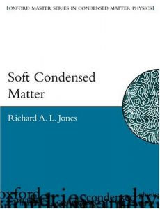 Soft Condensed Matter Jones