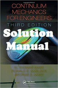 Solution Manual Continuum Mechanics for Engineers Thomas Mase Ronald Smelser