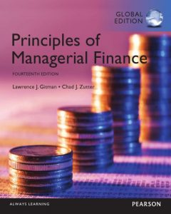 Principles of Managerial Finance 14th Edition Global Edition Lawrence Gitman, Chad Zutter