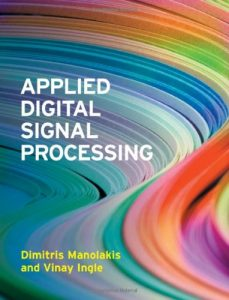 Applied Digital Signal Processing Dimitris Manolakis & Vinay Ingle