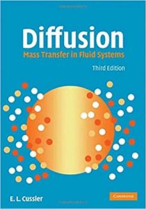 Diffusion Mass Transfer in Fluid Systems 3rd Edition E. L. Cussler